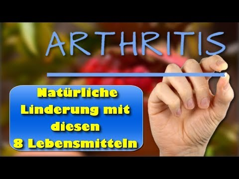 Arthritis – Natürliche Linderung bei Arthritis mit diesen 8 Lebensmitteln
