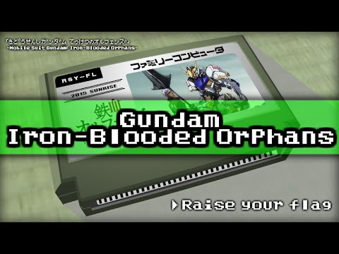 Raise Your Flag/Gundam: Iron-Blooded Orphans 8bit