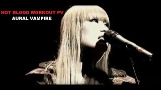 Клип Aural Vampire - Hot Blood Workout