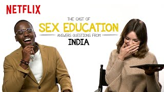 The Cast of Sex Education answers questions from India Netflix  Sex Education