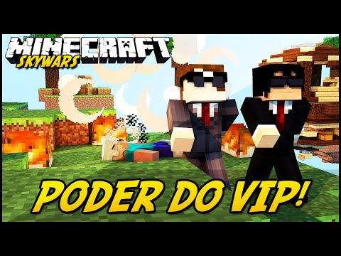 Minecraft: O PODER DO VIP! (SKYWARS)