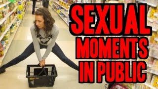Sexual Moments in Public - (Day 53 of Fall-Log-Mas)
