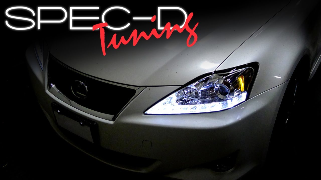 Specdtuning Installation Video 2006 2009 Lexus Is250 Led