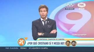 ¿Por qué Ronaldo si y Messi no? 90 Minutos de Futbol FOX SPORTS 2016