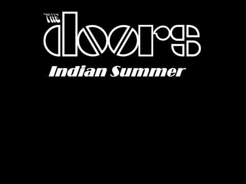 Indian Summer The doors, (Lyrics)