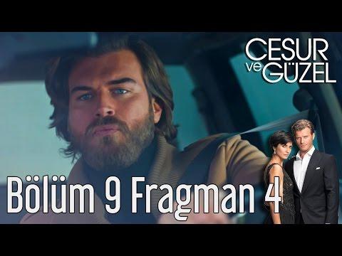 Cesur ve Güzel 9. Bölüm 4. Fragman
