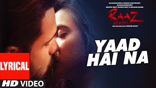 download lagu Yaad Hai Na  Al  Raaz Reboot  gratis