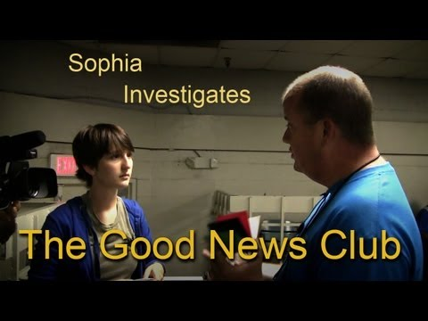 Sophia Investigates The Good News Club