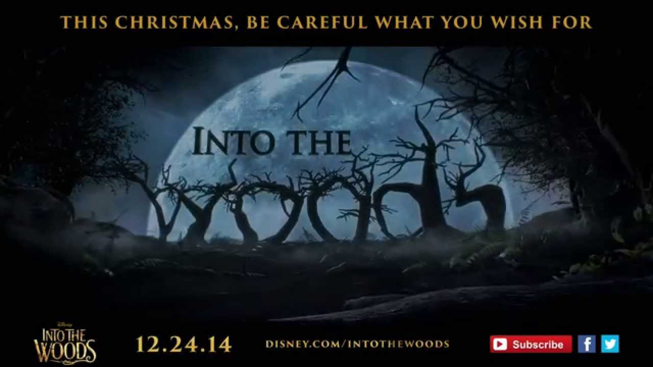 Disney's Into The Woods Teaser Trailer