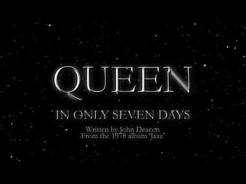 Queen - In Only Seven Days