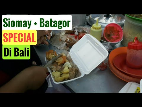 SIOMAY BATAGOR PAK SLAMET - Denpasar Street Food