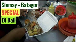SIOMAY BATAGOR PAK SLAMET - 15 Tahun Tetap Laris, Ini Rahasianya - Bali Street Food