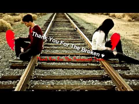 J.Rice-Thank You For The Broken Heart :(
