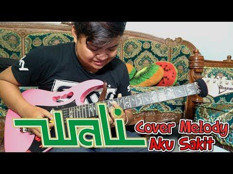 WALI - AKU SAKIT (Cover Gitar/Lead/Melody)