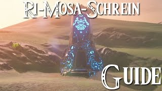 ZELDA: BREATH OF THE WILD - Ri-Mosa-Schrein Guide