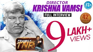 Director Krishna Vamsi Exclusive Interview || Frankly With TNR #42 | Talking Movies with iDream #238