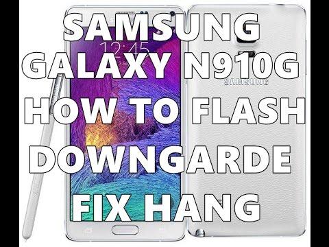 samsung galaxy note 4 sm n910g flash update downgarde hard