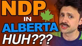 Why did the NDP win in Alberta?