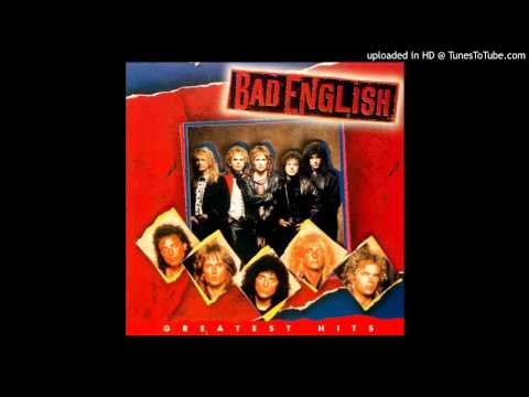 Bad English - Rebel Say a Prayer