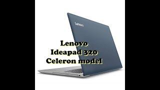 Lenovo Ideapad 320 Laptop Review - Celeron Processor Model