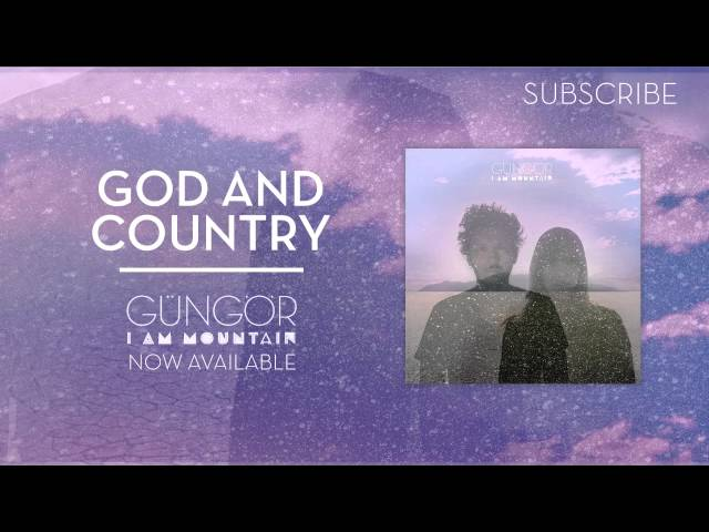 God and Country | Gungor