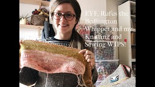 WMFC Podcast Ep 5 | Bedlington Whippets, WIP's, New Colours and Edinburgh Yarn Fest!