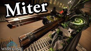 Warframe | Miter (3 Forma Build)