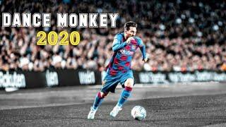 Lionel Messi - Dance Monkey | Skiills & Goals 2020 | HD