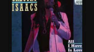 Watch Gregory Isaacs All I Have Is Love video