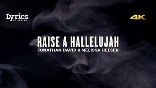 Raise a Hallelujah (Live) [Lyric Video] | Bethel Music