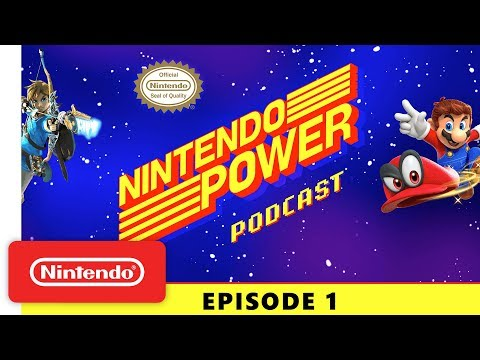 Nintendo Power Podcast Ep. 1: Nintendo Switch Year in Review | Breath of the Wild Dev. Talk