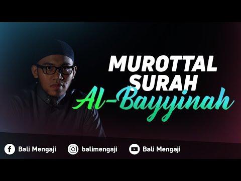 Murottal Surah Al-Bayyinah - Mashudi Malik Bin Maliki