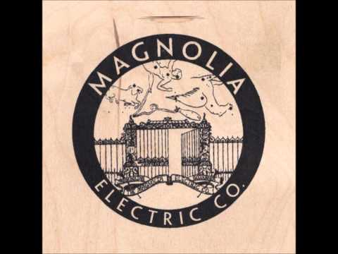 Magnolia Electric Co - Dont This Look Like The Dark
