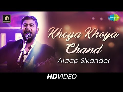 Khoya Khoya Chand   Alaap Sikander   Cover Version   Old Is Gold   HD Video