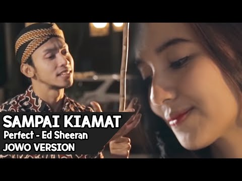 SAMPAI KIAMAT !! Perfect - Ed Sheeran ( JOWO VERSION ) By Mas Paijo