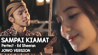 Download Lagu SAMPAI KIAMAT !! Perfect - Ed Sheeran ( JOWO VERSION ) By Mas Paijo Gratis STAFABAND