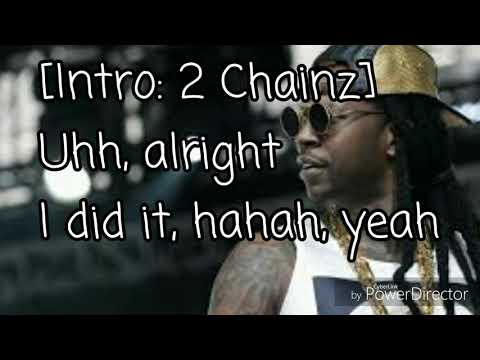 2 Chainz - Good Drank ft Quavo and Gucci Maine (Lyrics)