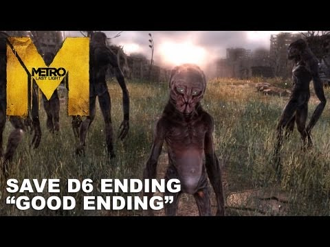 Metro: Last Light - Save D6 Ending