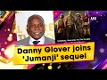 Danny Glover joins 'Jumanji' sequel - #Entertainment News