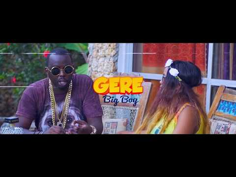 Gere Big Boy-Day One (Official Music Video)