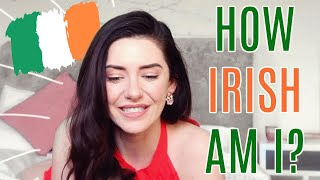 HOW IRISH AM I? (DNA results, family and wellbeing chat!)