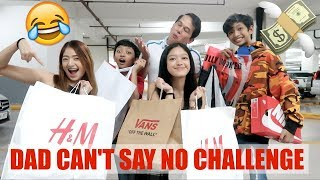 DAD CAN'T SAY NO CHALLENGE!! (DAMING GASTOS! 😆) | Aulie Secerio