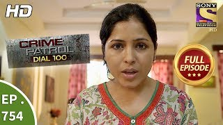 Crime Patrol Dial 100 - Ep 754 - Full Episode - 12th  April, 2018