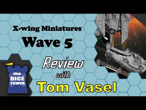 X-wing Wave 5 Review - with Tom Vasel