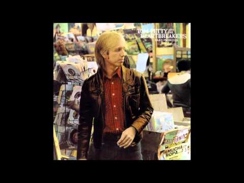Tom Petty - A Thing About You