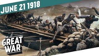 Second Battle of the Piave River I THE GREAT WAR Week 204