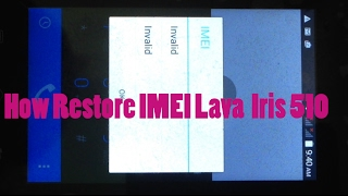How to Restore Imei Lava Iris 510 | Step by step guide to fix INVALID IMEI