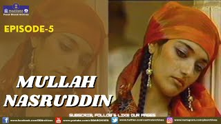 MULLAH NASRUDDIN EPI 05
