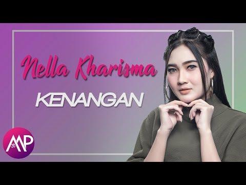 Nella Kharisma - Kenangan (Video Lyric)