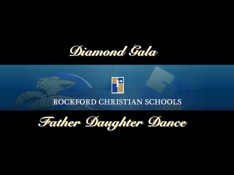 Rockford Christian School Father Daughter Dance
